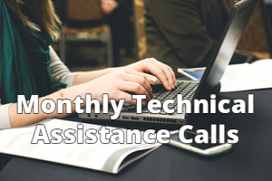 Monthly Technical Assistance Calls - 6x4 - Text
